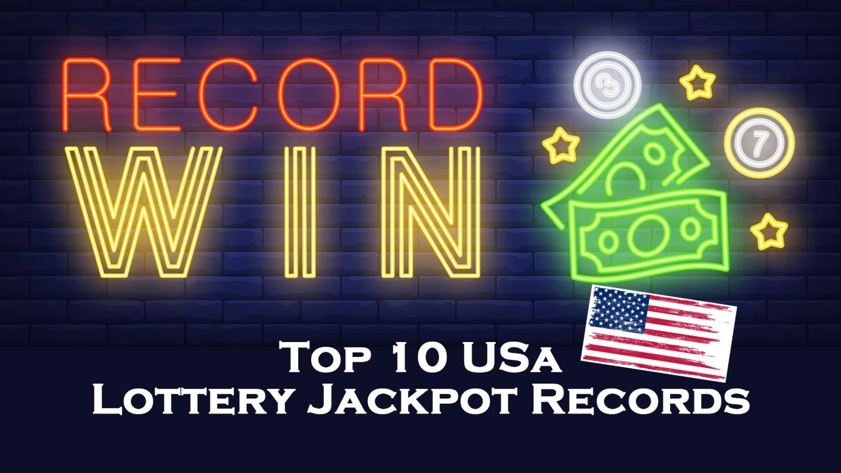 Top 10 USA lottery jackpot records